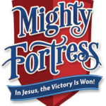 VBS Mighty Fortress